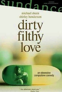 Dirty Filthy Love