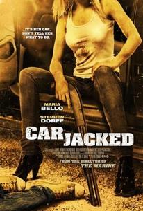 Carjacked 2011 Rotten Tomatoes