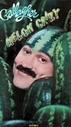Gallagher - Melon Crazy