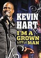 Kevin Hart: I'm a Grown Little Man