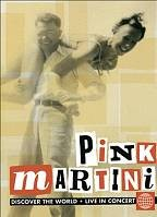 Pink Martini - Discover The World: Live In Concert