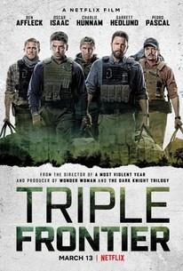 Triple Frontier (2019) - Rotten Tomatoes