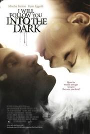 I Will Follow You Into The Dark