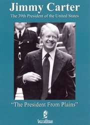 Jimmy Carter: The President from Plains