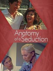 Anatomy Of A Seduction