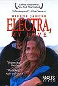 Electra, My Love (Szerelmem, Elektra)