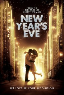 New Years Eve Movie Quotes Rotten Tomatoes