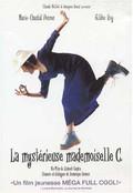 La Myst�rieuse mademoiselle C. (The Mysterious Miss C.)