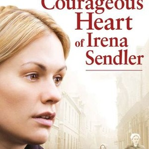 The Courageous Heart Of Irena Sendler 2009 Rotten Tomatoes