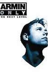 Armin Van Buuren: Armin Only: The Next Level