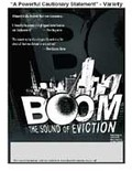 Boom: The Sound of Eviction
