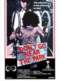 Don't Go Near the Park (Sanctuary for Evil)