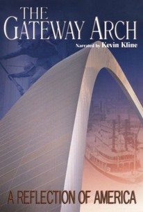 The Gateway Arch: A Reflection of America