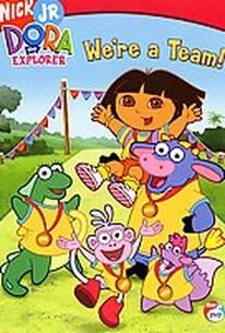 Dora the Explorer - We're a Team!