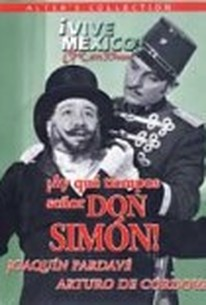 Ay Que Tiempos Senor Don Simon