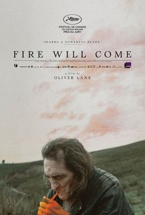 Fire Will Come (A Sun That Never Sets) (O Que Arde)