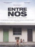 Entre nos (Between Us)