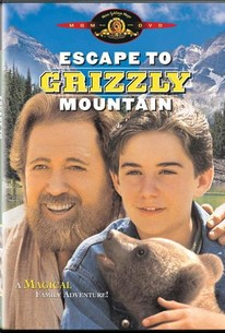 Escape To Grizzly Mountain 1999 Rotten Tomatoes
