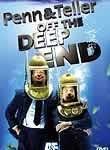 Penn & Teller: Off the Deep End