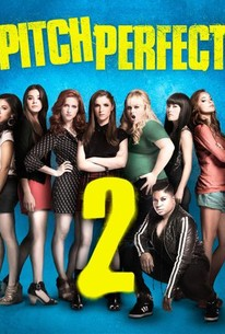 Pitch Perfect 2 2015 Rotten Tomatoes