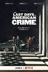 The Last Days Of American Crime Pictures Rotten Tomatoes