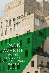 Park Avenue: Money, Power and the American Dream