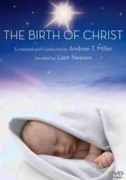 Andrew T. Miller: The Birth of Christ