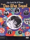 Life Could Be A Dream The Doo-Wop Sound