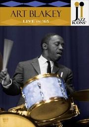 Jazz Icons: Art Blakey: Live in '65
