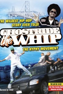 Ghostride the Whip: The Story of the Hyphy Movement