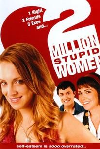Two Million Stupid Women