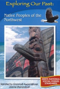 Exploring Our Past: Native Peoples of the Northwest