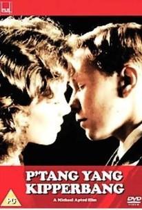 P'tang, Yang, Kipperbang. (First Love: P'tang, Yang, Kipperbang)