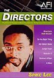 Directors: Spike Lee