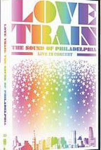 Love Train: The Sound of Philadelphia