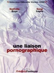 Une liaison pornographique (An Affair of Love) (A Pornographic Affair)