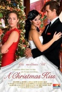 A Christmas Kiss (2011) - Rotten Tomatoes