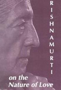 Krishnamurti on the Nature of Love