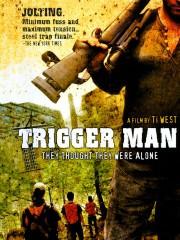 Trigger Man