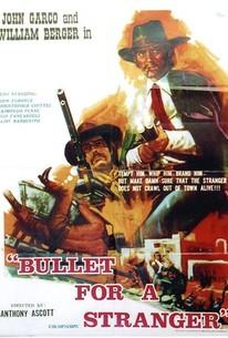 A Bullet for a Stranger (Gli fumavano le Colt... lo chiamavano Camposanto)