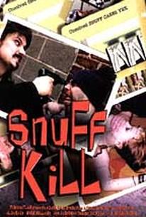 Snuff Kill