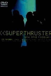 Sly and Robbie: Superthruster