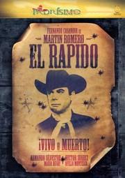 Martin Romero: El Rapido