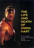 Life and Death of Owen Hart