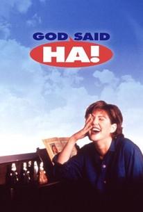 God Said 'Ha!'
