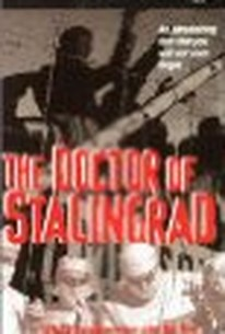 Der Arzt von Stalingrad (The Doctor From Stalingrad)