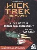 Hick Trek - The Moovie