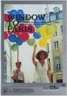 Window To Paris (Okno v Parizh)