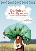 Danielson: A Family Movie