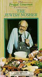 Frugal Gourmet, The - The Jewish Nosher